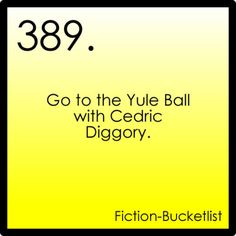(Scratch off the Cedric Diggory part, and replace it with the Weasley Twins and you've got yourself a deal!! <3 )