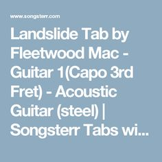 Landslide Tab by Fleetwood Mac - Guitar 1(Capo 3rd Fret) - Acoustic Guitar (steel) | Songsterr Tabs with Rhythm