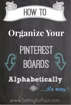 How to organize and alphabetize your pin boards easily!