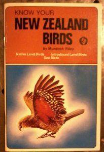 Know Your New Zealand Birds: Amazon.com: Books   Link: http://www.amazon.com/gp/product/B0015UTT2E/ref=as_li_ss_tl?ie=UTF8&camp=1789&creative=390957&creativeASIN=B0015UTT2E&linkCode=as2&tag=manipubloffiw-20