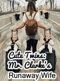 《Cute Twins: Mr. Xiao's Runaway Wife》 Drunk Last Night, Sleeping Man, English Novels, Very Angry, Biological Father, Never Expect, Cute Twins, Away From Her, Male Hands