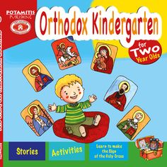 """The first of our books in the series """"Orthodox Kindergarten"""" specifically made for Orthodox Christian toddlers. Our best-seller. Available in a Greek edition too."""
