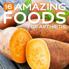 16 Amazing Foods- to help fight arthritis pain.