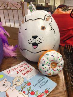 If you give a dog a donut Fall Halloween, Halloween Ideas, Book Character Pumpkins, 2nd Grade Books, Children's Book Characters, Pumpkin Contest, Kendall, Donuts, School Stuff