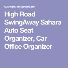 High Road SwingAway Sahara Auto Seat Organizer, Car Office Organizer