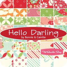 Hello Darling MINI Charm Pack ReservationBonnie & Camille for Moda Fabrics - Hello Darling - Moda Fabrics | Fat Quarter Shop