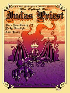 "Poster created for Judas Priest's farewell 'Epitaph Tour' date in Seattle. I went for an old school 'Sad Wings of Destiny' vibe on this print.     A two color screen print with a split fountain ink blend on acid free creme paper stock. Measures 18""x 24"". Signed and numbered in a very limited edition of only 100 prints.  $40"