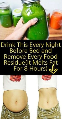 As you sleep, your body burns fat and this is good.this is why you have to try this mix. If you do not eat for a few hours before sleep and have the mix instead, you can melt fat better.