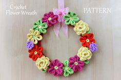 New Pattern ~ Crochet Flower Wreath
