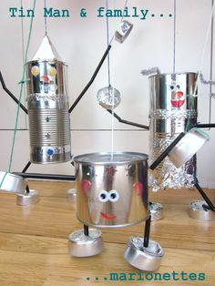 tin can marionettes Adventures at Home: How to make a Tin Man (and a Tin Lady and a Tin Baby) Recycled Tin Cans, Recycled Crafts, Repurposed, Recycled Tires, Kids Crafts, Tin Can Crafts, Robot Crafts, Tin Can Art, Puppets For Kids