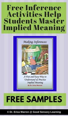 Free Inference Activity Sample Helps Students Learn Inferential Thinking Skills Inferences or implied meanings in expressive and written language are difficult for many young learners. This critical higher-order language skill in often introduced in later elementary school or middle school. In fact teaching students how to manage these abstract ideas can be very helpful. Come to my blog where you download free samples of my fun inference activities. Cheers Dr. Erica Warren Dr. Erica Warren…