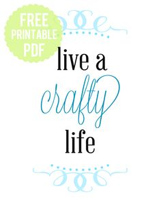 free printable wall art - live a crafty life! // Michael Ann Made