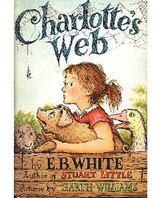 Charlotte's Web.  My all-time favorite.