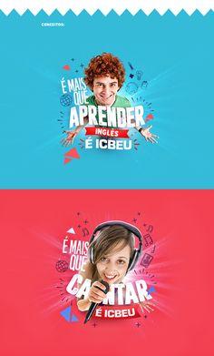 Campanha desenvolvida para a Escola de Inglês ICBEU (Manaus). Abordagem baseadas na cultura pop, entretenimento e linguagem informal.