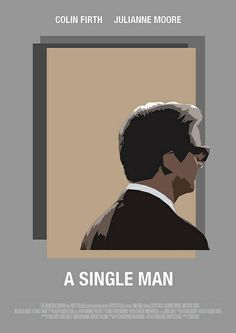 A Single Man (2009) - Minimal Movie Poster by Owain Wilson ~ #minimalmovieposter #alternativemovieposter #owainwilson
