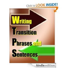 #Writing #Transition #Phrases and Sentences: Step-by-Step Guide to 10 Types of Transitions, with 101 Examples