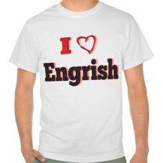 I love Engrish T Shirt