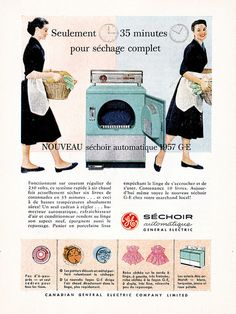 Vintage French Canadian ad for GE Dryers (1957). #vintage #1950s #appliances #laundry #homemaker