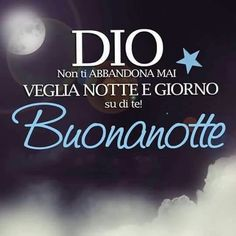 Veglia su di noi..... Italian Life, Learn A New Language, Good Night Quotes, Proud Of Me, Karma, Encouragement, Life Quotes, Dolce, Facebook