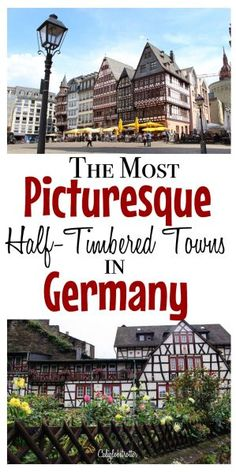 Germany's beautiful half-timbered towns - California Globetrotter