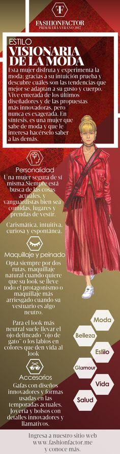 Una mujer segura de sí misma.Siempre está busca de las cosas actuales, y vanguardistas bien sea comidas, lugares y prendas de vestir.