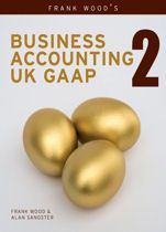 Frank Wood's Business Accounting volumes are the world's best-selling textbooks on bookkeeping and accounting. Now for the first time, the authors have produced an indispensable textbook specifically for accounting students and professionals working with UK GAAP practice and terminology.