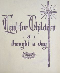 Lent for Children A Thought a Day