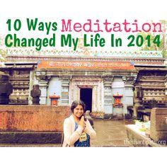 10 Ways Meditation Changed My Life in 2014 www.theshantipath.org