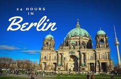 Exploring Berlin in a day - Optimistic or realistic? Find out how much we experienced during our day exploring the German capital.