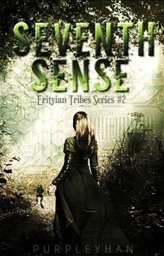 Seventh Sense (Erityian Tribes, Wattpad Book Covers, Wattpad Books, Best Wattpad Stories, Fantasy Books To Read, Forbidden Love, Mystery Thriller, Filipino, Friendship, Magic