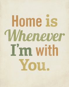 Home is Whenever I'm With You - Wood Block Print - Typography inspirational. $39.00, via Etsy.