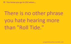 """this is so incredibly true. *shudder* so true!! The second worst is hearing """"hotty totty"""" at ol miss games ew"""