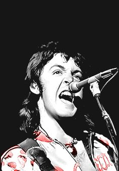 Paul McCartney- Have loved him since I was old enough to listen too and really be into music. First with the Beatles then with Wings.