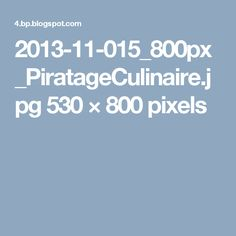2013-11-015_800px_PiratageCulinaire.jpg 530×800 pixels