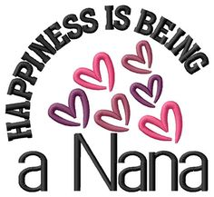Happiness Is Being a Nana - embroidery design