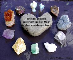 Set your crystal out under the Full Moon to clear and charge them! - Healing Within-Reiki, FB