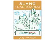 """Slang Flashcards $11 """"The filet is straight off the chain tonight."""""""