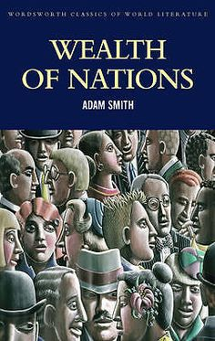 Booktopia has Wealth of Nations, Wordsworth Classics of World Literature by ADAM SMITH. Buy a discounted Paperback of Wealth of Nations online from Australia's leading online bookstore. Reading Online, Books Online, London In March, The Wealth Of Nations, Wordsworth Classics, World Literature, Modern History, Human Condition