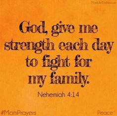 """Til' my dying breath...I WILL fight for my family. Without them, there is no """"me""""."""