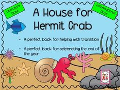 End of Year:  A House For Hermit Crab from KiddosConnect on TeachersNotebook.com -  (83 pages)  - A House for Hermit Crab by Eric Carle     *Is a perfect book for helping with transitions and     *Celebrating the end of the school year!