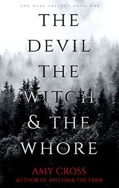 The Devil, the Witch and the Whore (The Deal #1)