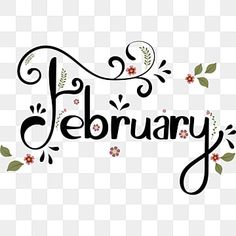 February Month, February Calendar, Hello January, Holiday Calendar, Calendar Calendar, New Month Quotes, Happy Planner, Monthly Planner, Leaf Clipart