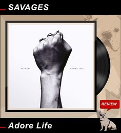 """ROCK-N-BLOG / Review: SAVAGES / Adore Life ... Rebel for Love!  http://nixschwimmer.blogspot.com/2016/01/savages-adore-life.html  ... Rebel for Love! """"This is what you get, when you mess with love!"""""""