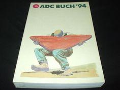 ADC Buch  94 - Art Directors Club für Deutschland Jahrbuch 1994