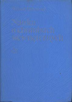 Nauka o chorobach wewnętrznych. Tom IV. Zaburzenia przemiany materii. Interakcja leków, Witold Orłowski, PZWL, 1989, http://www.antykwariat.nepo.pl/nauka-o-chorobach-wewnetrznych-tom-iv-zaburzenia-przemiany-p-13326.html