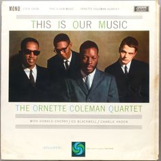 This Is Our Music  - Ornette Coleman / Donald Cherry / Ed Blackwell / Charlie Haden
