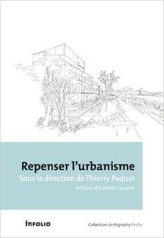 Amazon.fr - Repenser l'urbanisme - Thierry Paquot, Isabelle Laudier - Livres