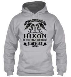 HIXON - My Veins Name Shirts #Hixon
