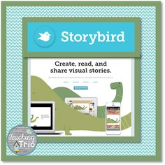 What a great way to get kids excited about writing! || Teaching Trio Blog || Technology Thursday || Storybird.com
