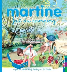 Martine fait du camping - Gilbert Delahaye, Marcel Marlier - 9782203014053 - 9782203014053